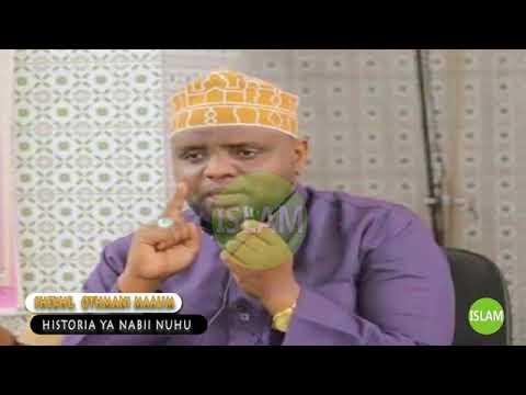 Download FAHAMU HISTORIA YA NABII NUHU (as) KUTOKA KWA MAALIM OTHMAN MAALIM