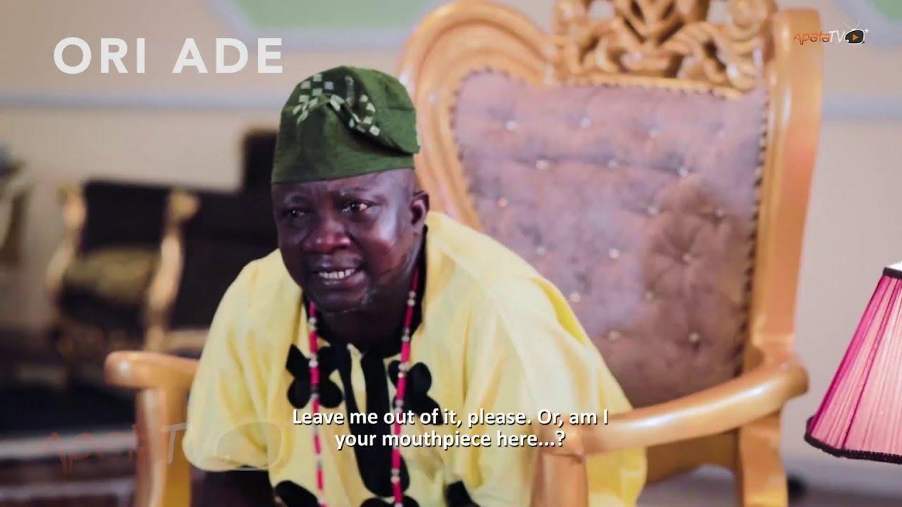 Download Ori Ade Latest Yoruba Movie 2020 Now Showing On ApataTV+