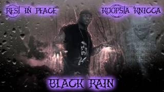 ☠ Koopsta Knicca ☠ Black Rain ☠
