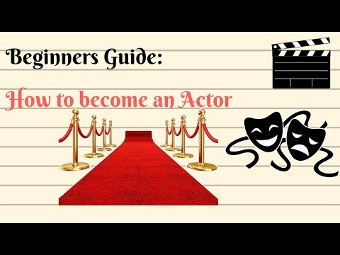 How to become an Actor : Beginners Guide