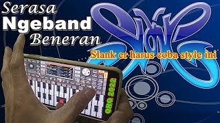 SLANK ers STYLE ORG 2022 ORGEN TUNGGAL band