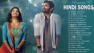 Romantic Hindi Love Songs 2019  LATEST BOLLYWOOD ROMANTIC HINDI BEST SONGS PLAYLIST // Indian Music