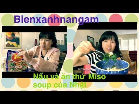 Nấu và ăn thử Miso soup của Nhật, đi chợ Nhật mua được nhiều món ngon - Cuộc sống California  Mỹ