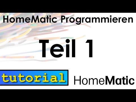 Homematic Programmieren - Teil 1 - Programme Ausführen
