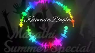 KOLIWADA AAJ ZINGLA SONG DJ GANESH & DJ SANDEEP CREATION