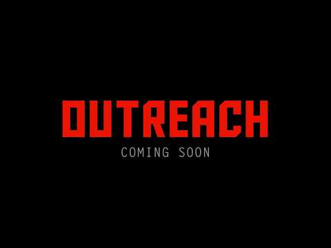 Outreach - Initial Gameplay Trailer