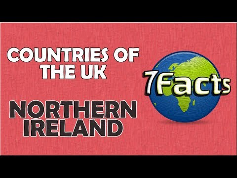 7 Facts about Northern Ireland