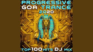 Progressive Goa Trance 2020 Top 100 Hits (2hr DJ Mix)