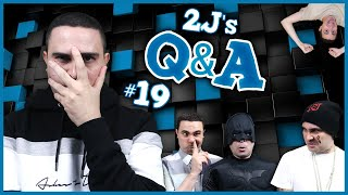 2J's Q&A #19 (Ερωτήσεις & Απαντήσεις)