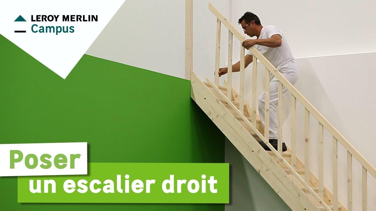Comment Poser Un Escalier Droit Leroy Merlin Youtube