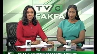 TVC  Breakfast 20th June 2017  | Evans Arrest: Matters Arising