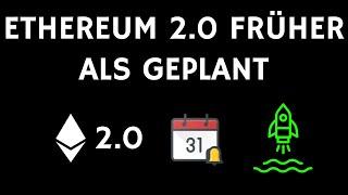 Ethereum 2 0 früher als geplant