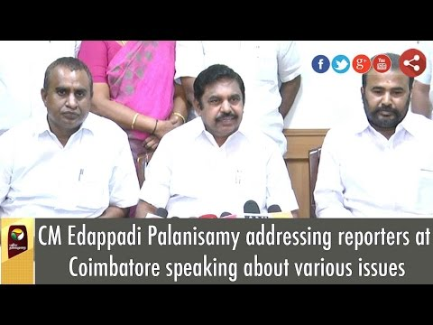 CM Edappadi Palanisamy Press Meet on Various Issues in Coimbatore
