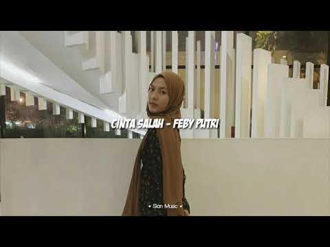 Cinta Salah - Cover Feby Putri [Lirik]