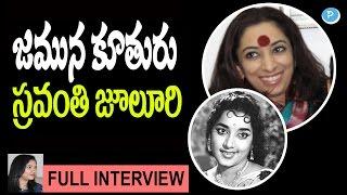 Jamuna Daughter Sravanthi Juluri Full Interview...