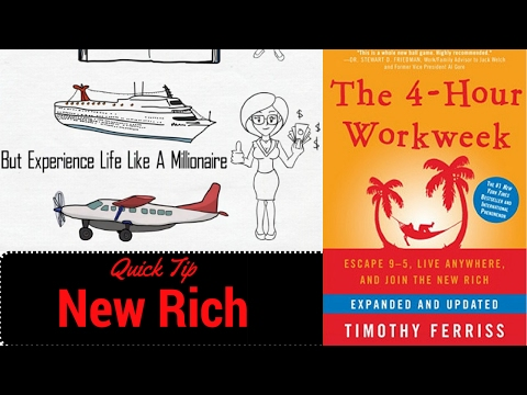 Tim Ferriss: 4 Hour WorkWeek : Quick Tip: New Rich: Animated Book Summary