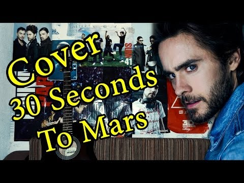 30 Seconds To Mars - City Of Angels Acoustic Cover