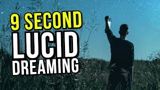 Induce A Lucid Dream In 9 Seconds: PART 2!