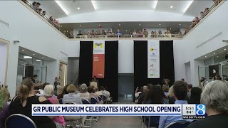 Grand Rapids Public Museum High School now open