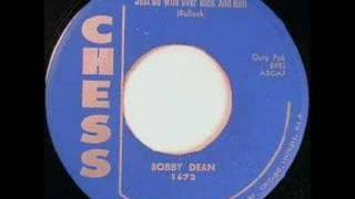 Bobby Dean - Just go wild over Rock n Roll