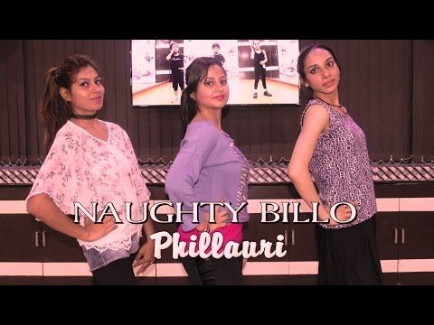 Thumbnail: Phillauri | Naughty Billo Song | Dance Performance by Girls | Dance Choreography 2017