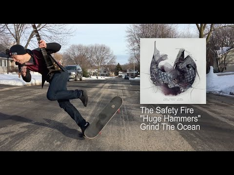 Doing the Riffs Episode 16 (The Safety Fire - Huge Hammers)