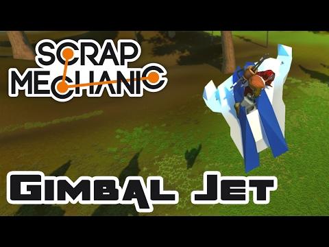 Let's Build A Gimbal Jet! - Let's Play Scrap Mechanic - Part 368