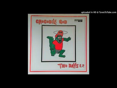 "crocodile-god---two-days-e.p-12""-[1994]"