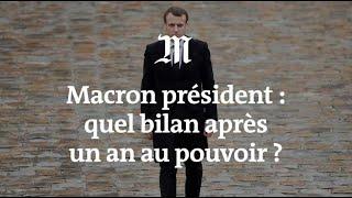 Un an après : quel bilan pour Macron ?