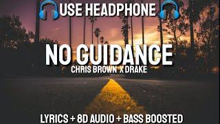 Chris Brown No Guidance 10d Audio Ft Drake 8dxnation