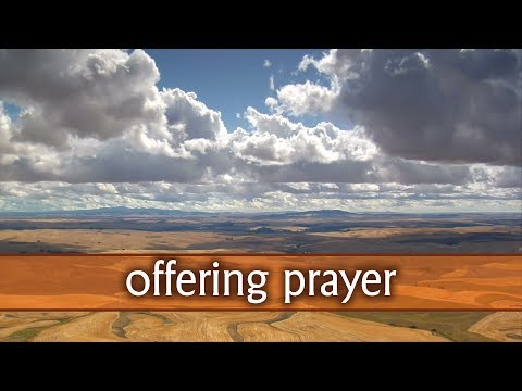 Offering Prayer For Church Offertory Giving Tithes YouTube