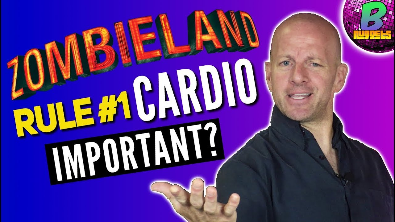 Zombieland Rule 1 Cardio Is It That Important Youtube