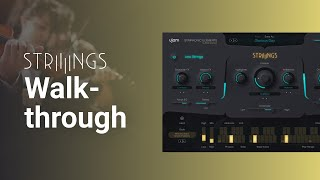 Walkthrough | Symphonic Elements STRIIIINGS
