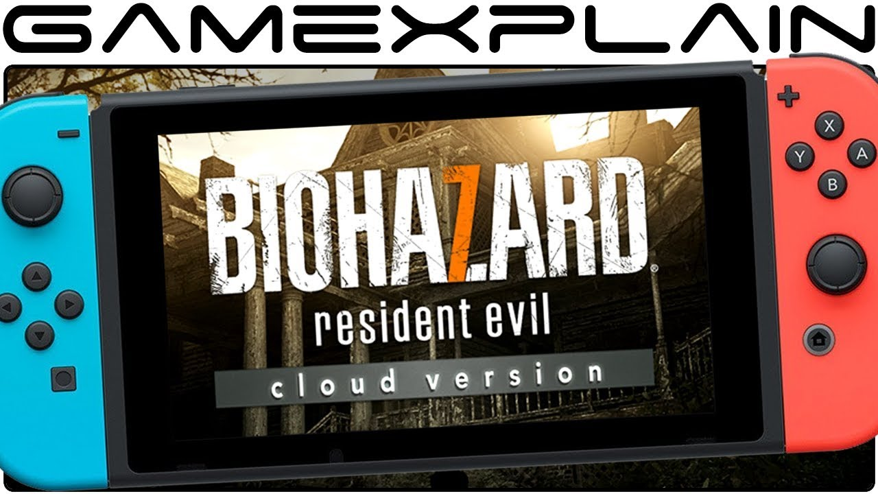 We Barely Played Resident Evil 7 On Nintendo Switch With Horrifying Results Cloud Version Youtube