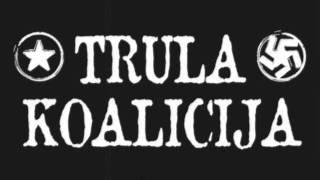 Trula Koalicija - 99 Balona