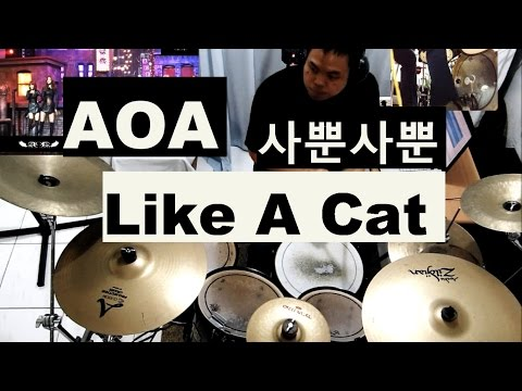 AOA - Like A Cat - Drum Cover - 사뿐사뿐 - 에이오에이