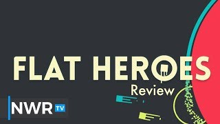 Flat Heroes on Switch Review (Video Game Video Review)