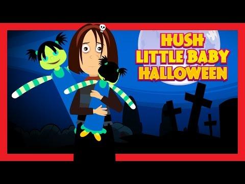 HUSH LITTLE BABY HALLOWEEN || Halloween Songs for Children || Halloween 2016