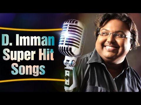 D Imman Super hit Songs ||  Jukebox Vol 1
