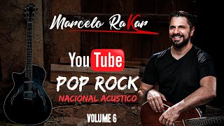 Pop Rock Nacional Acustico Volume 6 DVD OFICIAL Marcelo Rakar