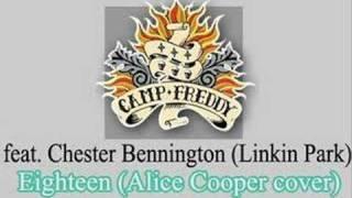 Camp Freddy feat Chester Bennington - Eighteen -Alice Cooper