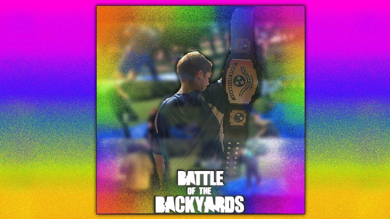 "TBW Presents ""Battle Of The Backyards"" Event (Backyard ..."