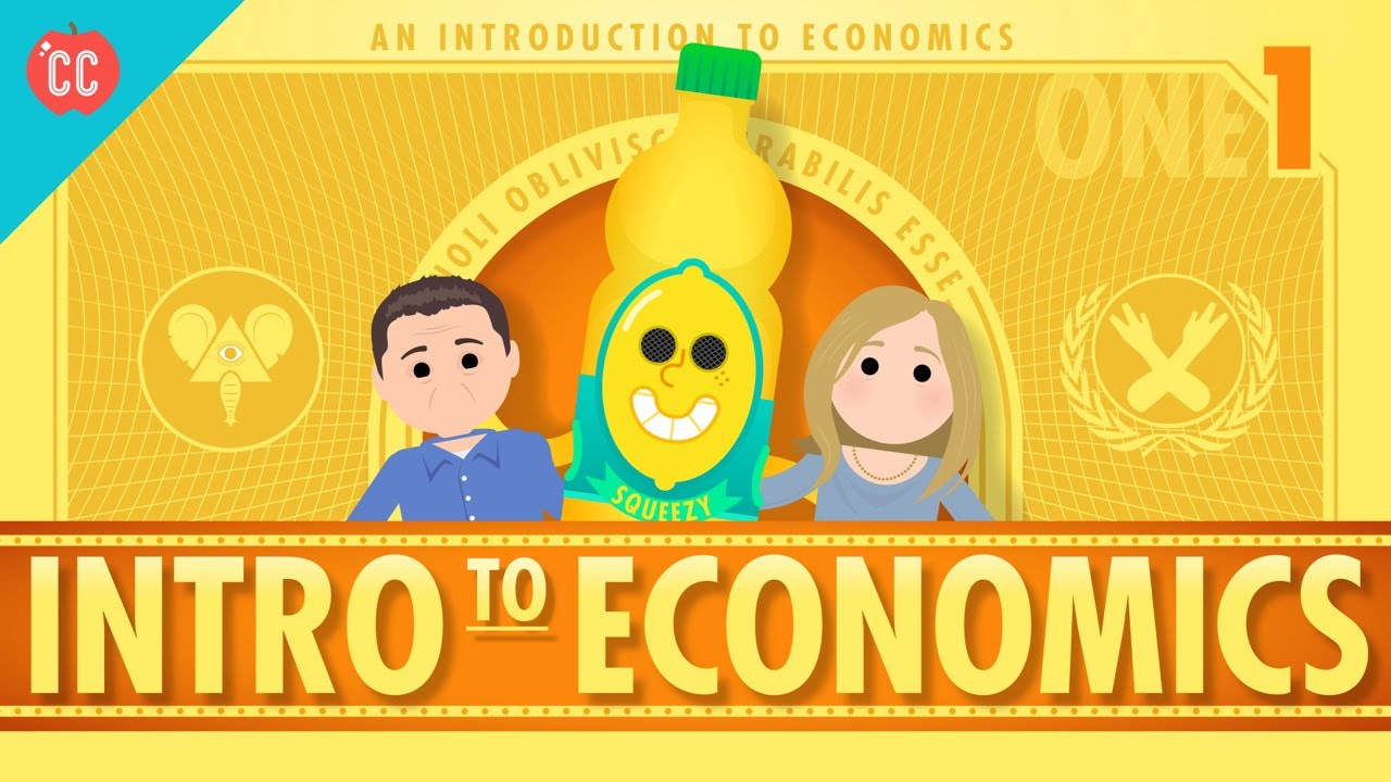 Intro To Economics Crash Course Econ 1 Youtube
