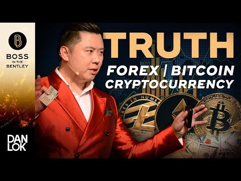 The Truth About Forex Trading, Bitcoin Mining, And Cryptocur