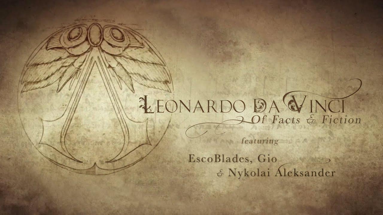 Leonardo Da Vinci - Of Facts and Fiction (Part 3) - YouTube