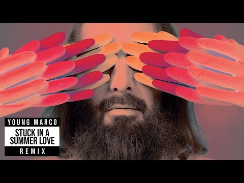 Sébastien Tellier - Stuck in a Summer Love (Young Marco Remix) (Official Audio)