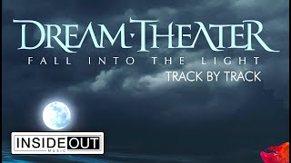 DREAM THEATER - Fall Into The Light (Track By Track)
