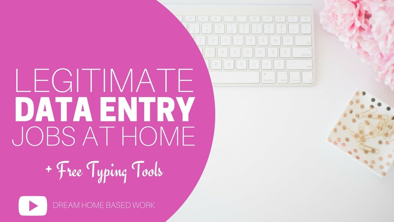 Legitimate Data Entry Jobs Free Work From Home Typing