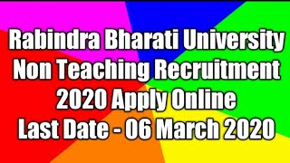 Rabindra Bharati University Non Teaching Online Form 2020