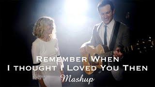 Remember When / Then (Alan Jackson & Brad Paisley) MASHUP by Rick Hale and Brooke White